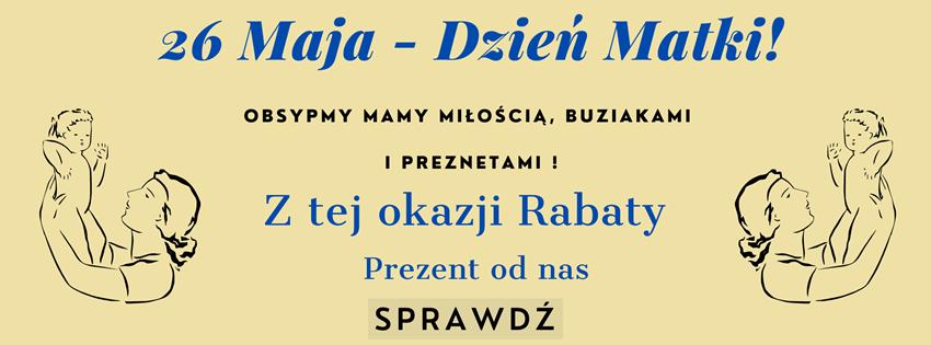 26 Maja - Prezenty z Zepter na Dzień Matki